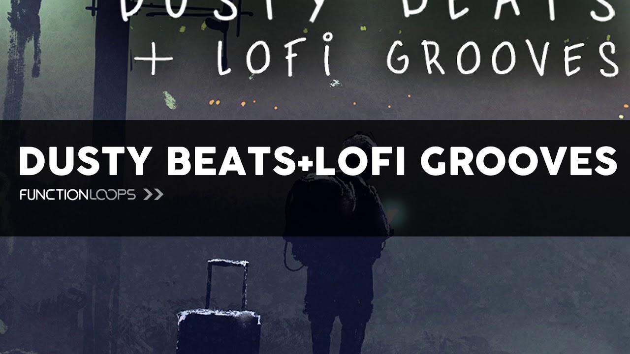 Dusty Beats & Lofi Grooves - Vinyl Infused Drum Loops, Grooves