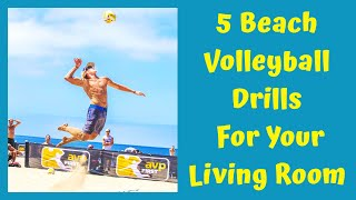 5 Living Room Volleyball Drills You Have to Master to be a Main Draw Player.
