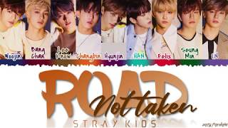STRAY KIDS - 'ROAD NOT TAKEN' Lyrics