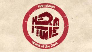 Hermitude - Speak Of The Devil