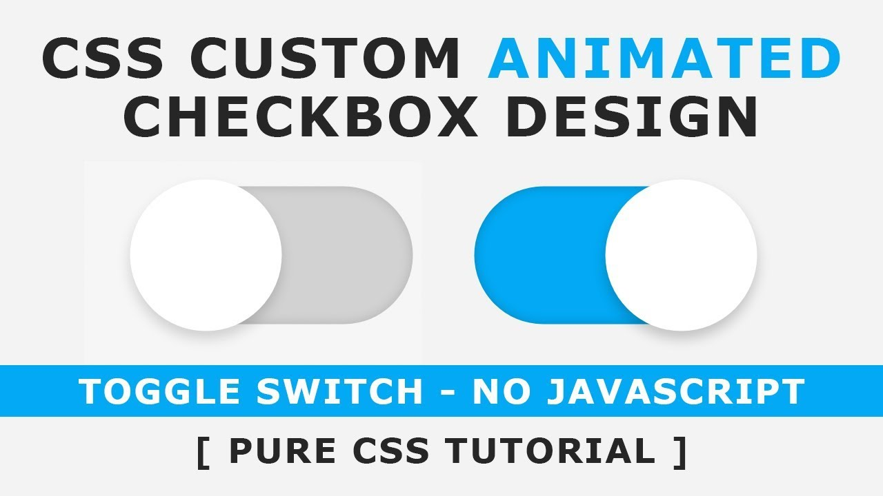 Css Custom Animated Checkbox - How to make CSS switch / toggle / custom  checkbox - No Javascript