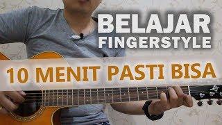 Belajar Fingerstyle 10 Menit PASTI BISA !!!