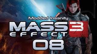 Mass Effect 3 Modded Insanity #08 Leviathan - Gameplay / Let's Stream