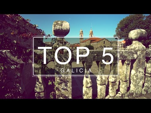 Top 5 Things to do Galicia - Travel Guide