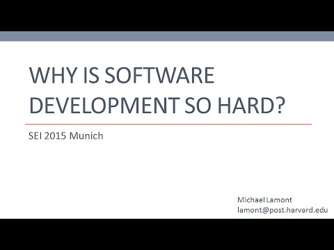 Why Is Software Development So Hard?
