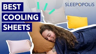 Best Cooling Sheets 2020 - Top 8 Sheet Sets for Hot Sleepers