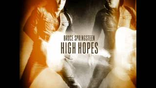 Bruce Springsteen - High Hopes [2014] Full Album+Download Free