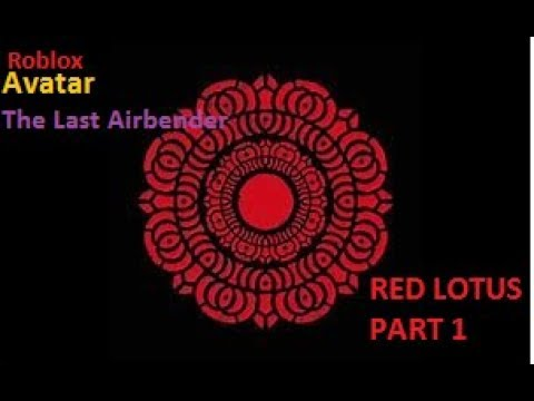 Roblox Avatar The Last Airbender Red Lotus Mission Part 1 Youtube
