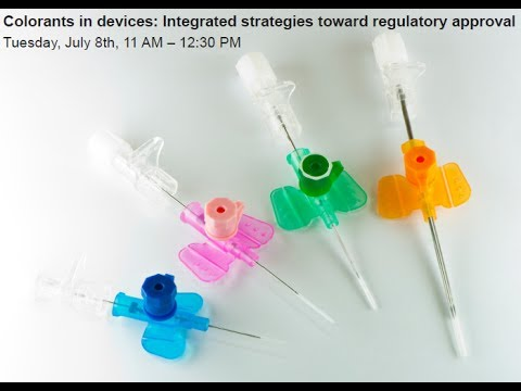 Webinar: Colorants in Medical Devices