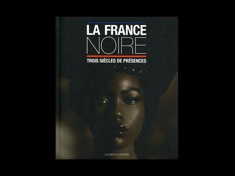 La France noire - Pascal Blanchard (France Culture)