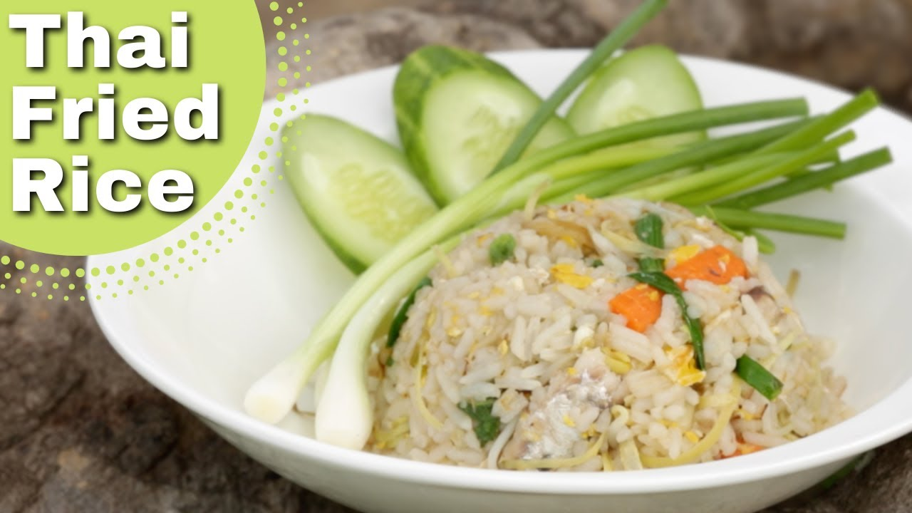 Thai food fried rice recipe youtube forumfinder Choice Image
