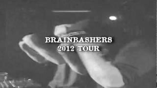 Brainbashers: 2012 Tour (traileri)
