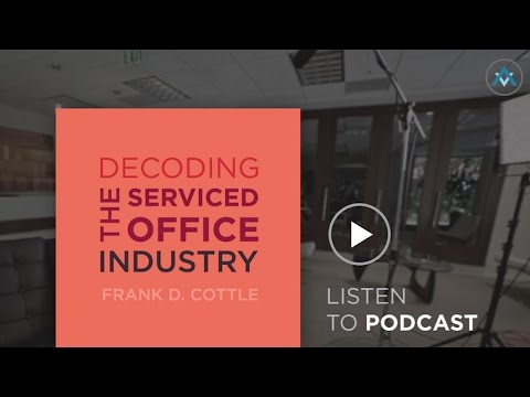 PODCAST: Decoding The Serviced Office Industry