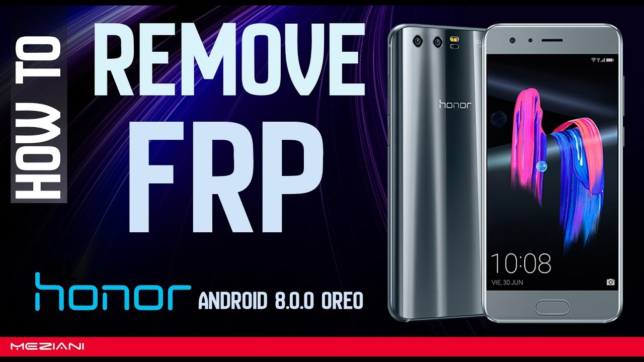 How to Bypass Google Account FRP Honor 9 | Honor 8 Without PC Android 8 0
