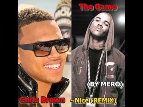 Chris Brown Feat. The Game - Nice (By MERO)