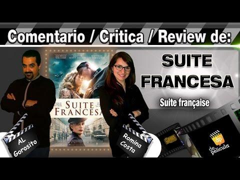 SUITE FRANCESA / Suite française - comentario / review / opinión / critica de la pelicula