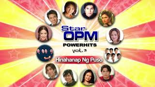 Various Artists - Hinahanap Ng Puso (Audio) 🎵 | Star OPM Power Hits Volume 3