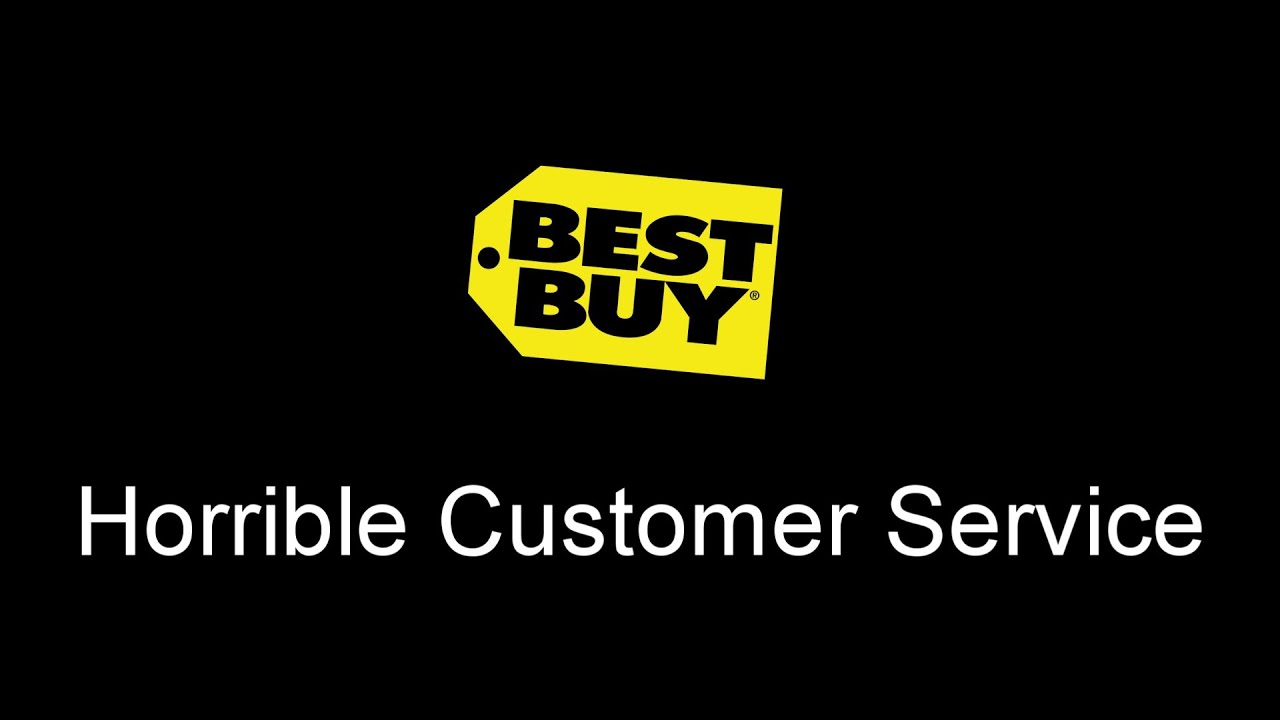best buy and customer service .