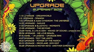 Upgrade - Psytrance Super Set 2015