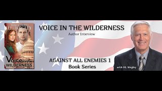 Author Interview H. L. Wegley for Voice in the Wilderness