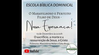 Escola Bíblica Dominical - 20.12.2020