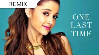 Ariana Grande - One Last Time (Hitmane Trap Remix)