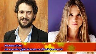 Francesca Barra età, ex marito, figli e la storia con Claudio Santamaria