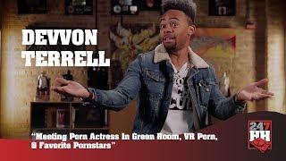 Devvon Terrell - Meeting Porn Actress, VR Porn, & Favorite Pornstars (247HH Wild Tour Stories)