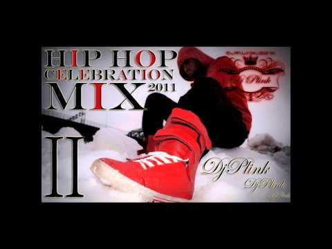 Hip Hop 2011 Celebration Mix 2-DJ Plink