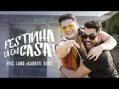 Eric Land – Festinha lá em Casa (Letra) ft Gabriel Diniz