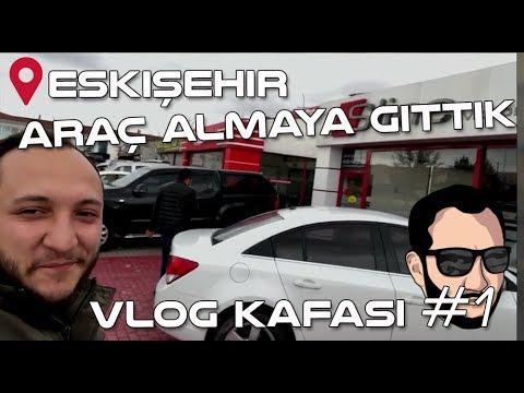 #VLOG KAFASI#1 | Eskişehir'e Araba Almaya Gittik | AUTOBERS