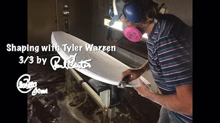 How to Shaping A Surfboard tips with Tyler Warren 3/3 by Paul Carter #022