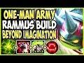ONE-MAN ARMY TOP LANE RAMMUS SEASON 9 BUILD! BEYOND THEIR IMAGINATION! Rammus S9 Ranked Gameplay