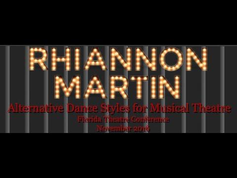 Alternative Dance Styles/Musical Theatre- Rhiannon Martin Florida Theatre Conference 2016