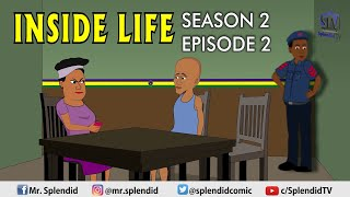 Download Splendid Tv Comedy - INSIDE LIFE S2 EP2 - MAMA BOMBOY SERIES (Splendid TV Cartoon)