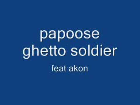 papoose ghetto soldier