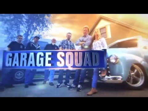 """Garage Squad"" Sizzle Reel"