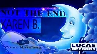 KAREN B - Not the End (Extended Mix )
