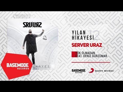 Server Uraz feat. Deniz Gürzumar - Yok Olmadan | Official Audio