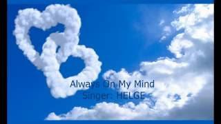 """""""Always on My Mind"""" Elvis Presley - (HELGE Cover)"""