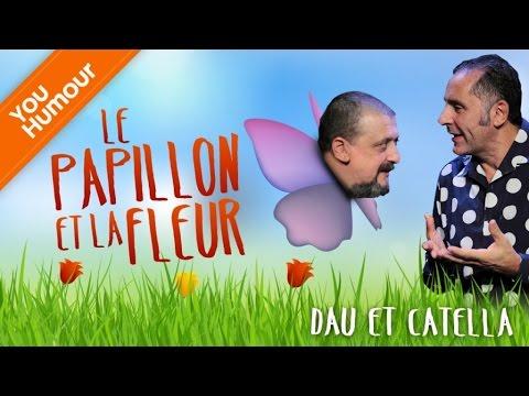 DAU et CATELLA - Le papillon et la fleur
