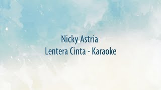 Download Lagu Nicky Astria  - Lentera Cinta Karaoke mp3