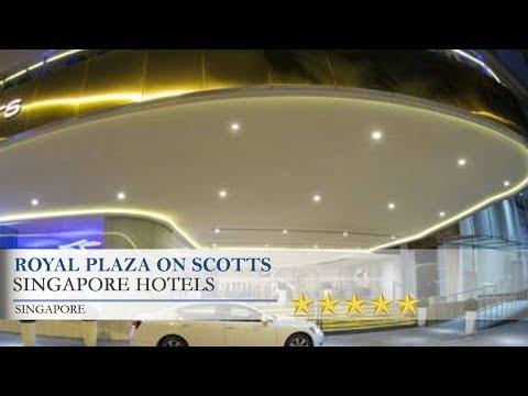 Royal Plaza on Scotts - Singapore Hotels, Singapore