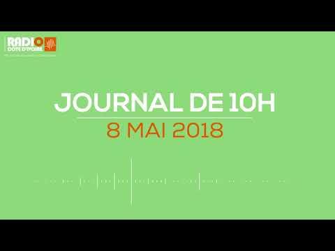Le journal de 10H00 du 08  mai 2018 - Radio Côte d'Ivoire