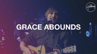 Grace Abounds - Hillsong Worship