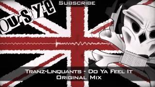 Tranz-Linquants - Do Ya Feel It