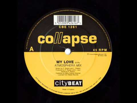 Collapse - My Love (Atmosphera Mix)