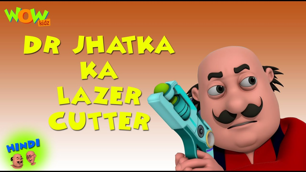 Dr Jhatka Ka Lazer Cutter Motu Patlu In Hindi With English