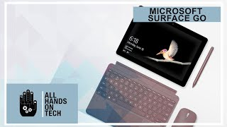 All Hands on Tech - Microsoft Surface Go review