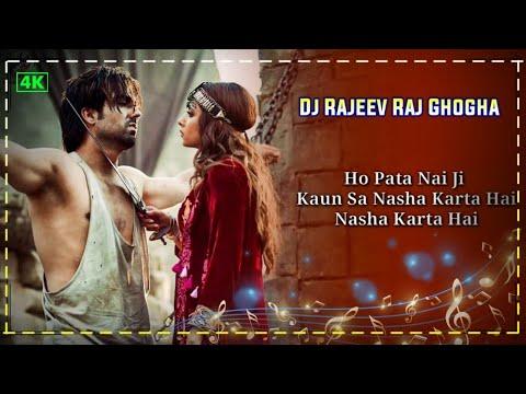 #o_pata_nahin_ji_kaun_sa_nasha_karta_hai_(#dj_remix)-|-harrdy-sandhu-|-sargun-mehta-|-afsana-khan